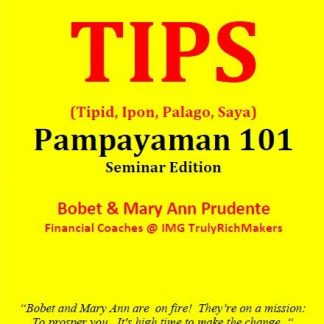 TIPS (Tipid, Ipon, Palago, Saya) Pampayaman 101