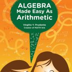 Algebra Made Easy as Arithmetic